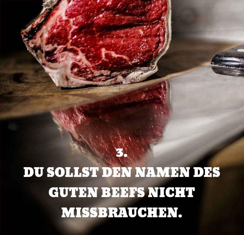 3. Gebot: Du sollst den Namen des guten Beefs nicht missbrauchen.