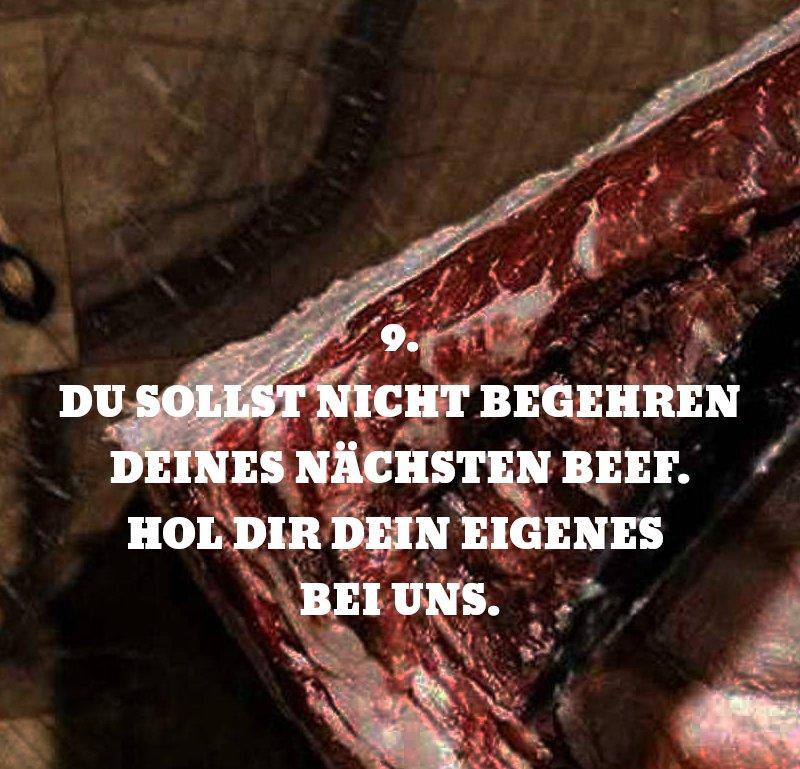 9. Du sollst nicht gegehren deines nächsten Beef. Hol dir dein eigenes bei uns.
