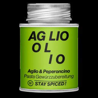 Stay Spiced! - AGLIOLIO - Aglio und Peperoncino Pasta Gewürzmischung