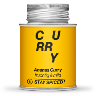 Stay Spiced! - CURRY - Ananas Curry - fruchtige Currymischung