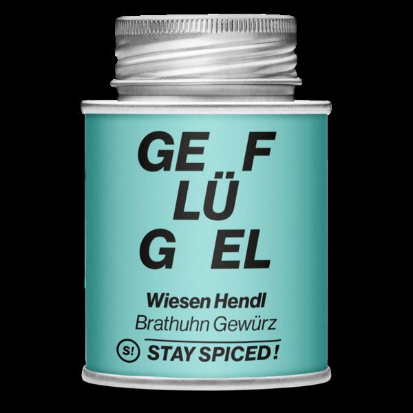 Stay Spiced! - GEFLÜGEL - Wiesen Hendl Brathuhn Gewürz